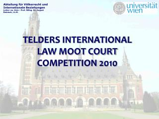 TELDERS INTERNATIONAL LAW MOOT COURT COMPETITION 2010