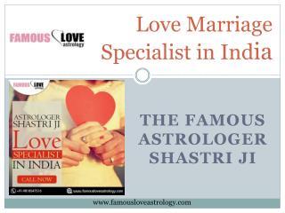 Love Marriage Expert Astrologer – Astrologer Shastri Ji