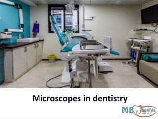 Microscope in Dentistry