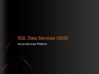 SQL Data Services (SDS)