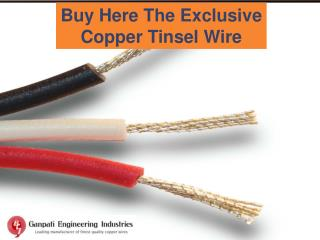 Buy Here the Exclusive Copper Tinsel Wire