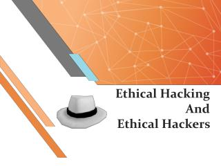 Ethical Hacking And Ethical Hackers