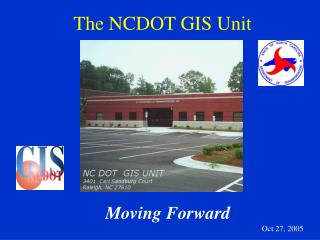 The NCDOT GIS Unit