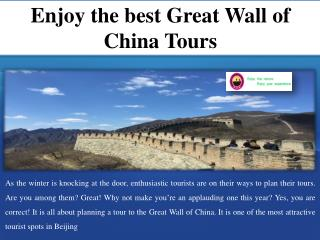 Enjoy the best great wall of china tours