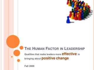 The Human Factor in Leadership