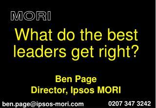Ben Page Director, Ipsos MORI