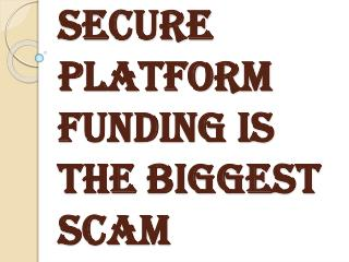 Common Scams and Frauds | Secure Platform Funding