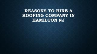 Reasons To Hire A Roofing Company In Hamilton NJ