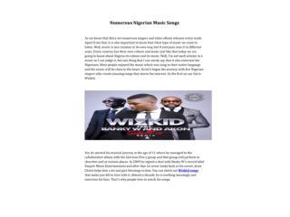 Numerous Nigerian Music Songs