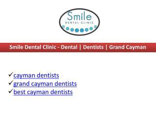 cayman islands dentists