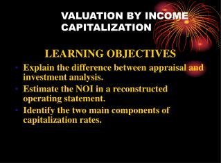 VALUATION BY INCOME CAPITALIZATION