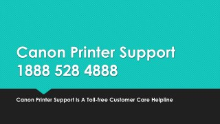 Canon Printer Support - Canon Support Number- Free PDF