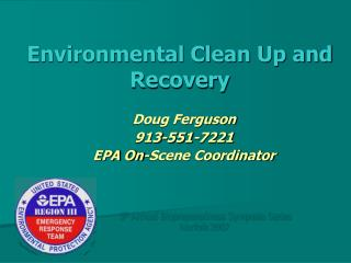 Environmental Clean Up and Recovery