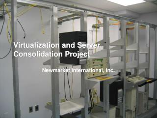 Virtualization and Server Consolidation Project