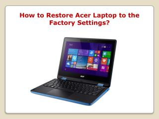 How to Restore Acer Laptop to the Factory Settings?