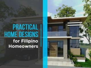 Practical Home Designs for Filipino Homeowners