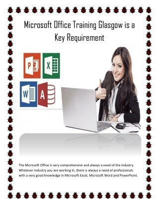 Microsoft Office Training Glasgow is a Key Requirement