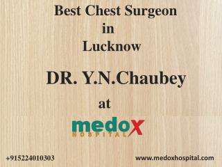 Best Chest Surgeon in Lucknow