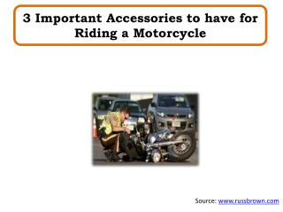 3 Important Accessories to have for Riding a Motorcycle