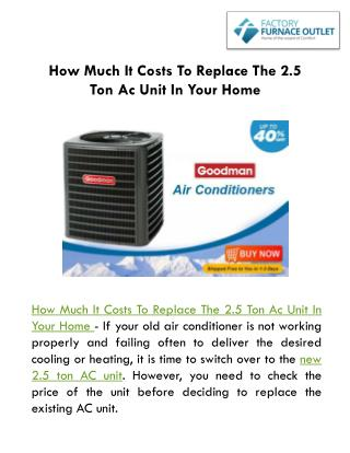 How Much It Costs To Replace The 2.5 Ton Ac Unit In Your Home?