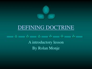 DEFINING DOCTRINE