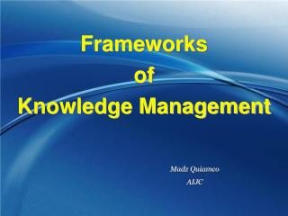 Frameworks  of  Knowledge Management