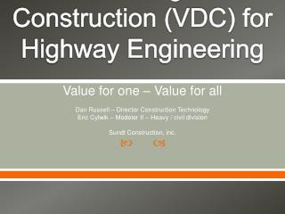 Virtual Design and Construction (VDC) for Highway Engineering