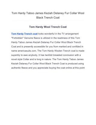 Tom Hardy Taboo James Keziah Delaney Fur Collar Wool Black Trench Coat