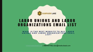 >Labor Unions and Labor Organizations Email List | Labor Union Database