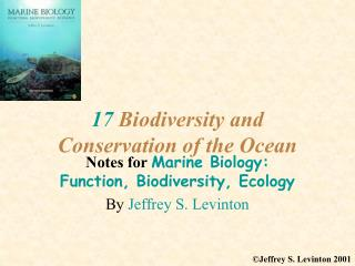 17  Biodiversity and Conservation of the Ocean