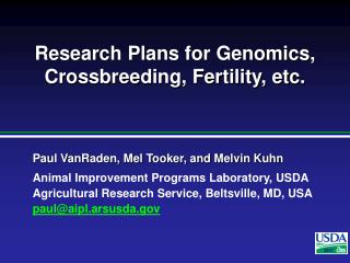 Research Plans for Genomics, Crossbreeding, Fertility, etc.