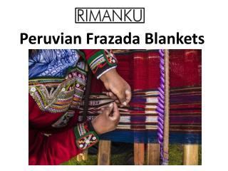 Peruvian Frazada Blankets