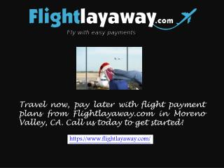 Best Payment Plans Moreno Valley, CA.