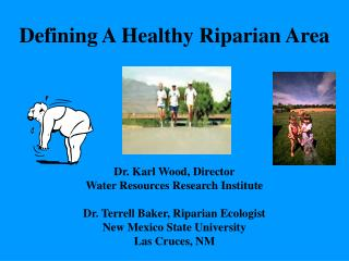 Defining A Healthy Riparian Area