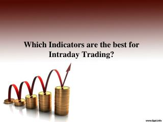 Which Indicators are the Best for Intraday Trading?