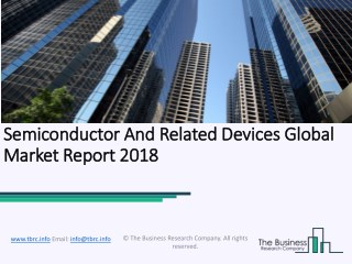 Semiconductor And Related Devices Global Market Report 2018