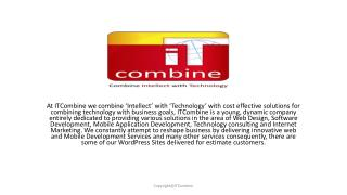 Enterprises Solution delivered for estimate customers by the ITCombine