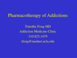 Pharmacotherapy of Addictions