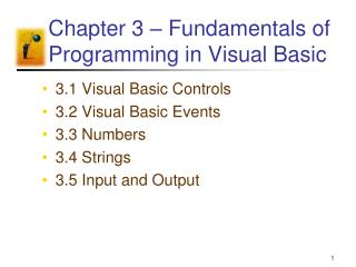 Chapter 3 – Fundamentals of Programming in Visual Basic