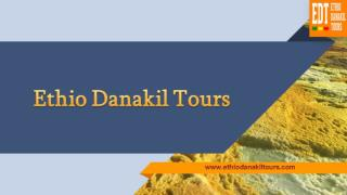 Discover Danakil Three Days Tour to make memorable experience