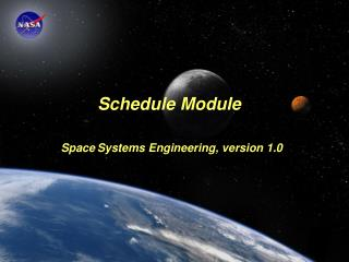 Schedule Module Space Systems Engineering, version 1.0