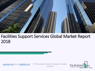 Facilities Support Services Global Market Report 2018