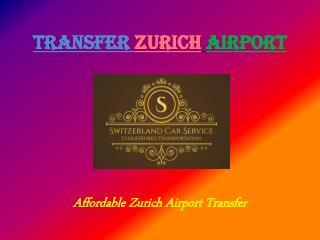 Transfer zurich airport