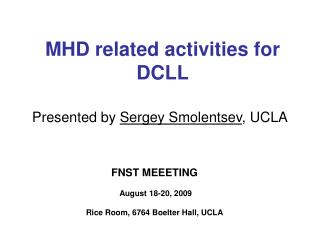 MHD related activities for DCLL