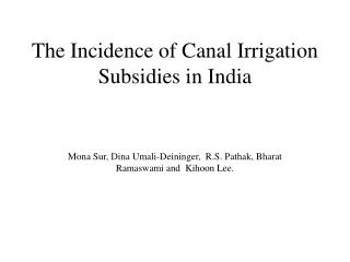 The Incidence of Canal Irrigation Subsidies in India