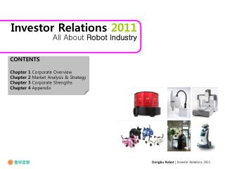 Investor Relations  2011 All About  Robot Industry