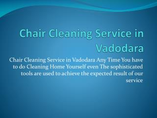 Chair Cleaning Service in Vadodara