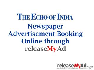 The Echo of India Newspaper Advertisement Booking Online.
