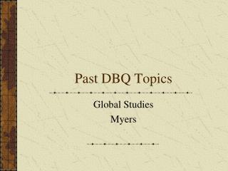 Past DBQ Topics