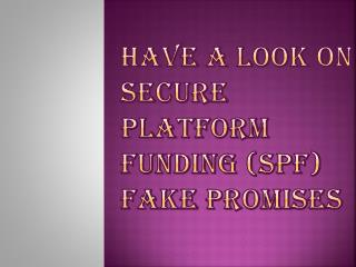 Don't Waste Time Paying Attention to Secure Platform Funding